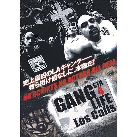 GANGSTA 4 LIFE Los Calls のサムネイル画像