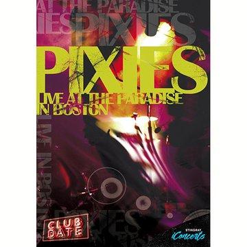 ピクシーズ - クラブ・デート・ライブ・イン・ボストン のサムネイル画像
