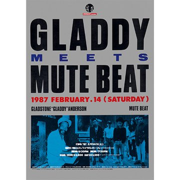 GLADDY MEETS MUTE BEAT のサムネイル画像