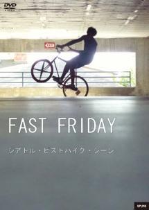ファスト・フライデー シアトル・ピストバイク・シーン のサムネイル画像