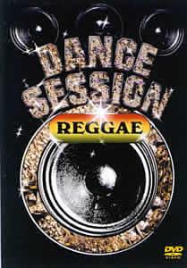 DANCE SESSION REGGAE DANCE のサムネイル画像