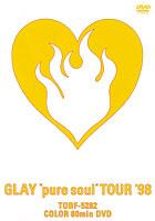 "GLAY pure soul""TOUR'98 のサムネイル画像"