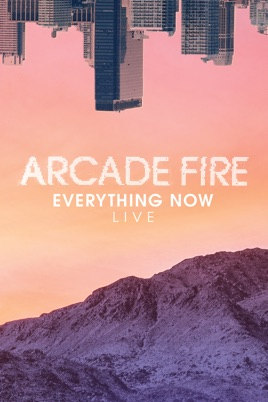 Everything Now Live のサムネイル画像