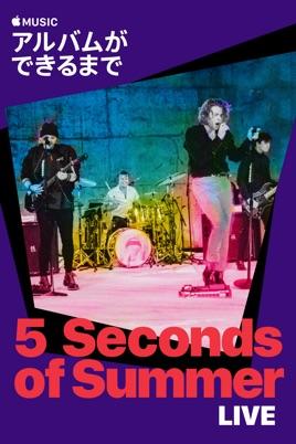 5 Seconds of Summer Live:アルバムができるまで のサムネイル画像