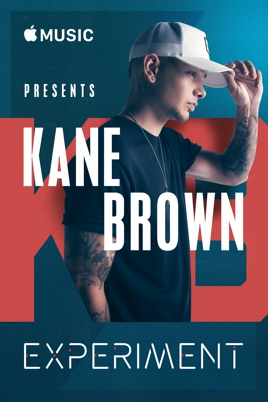 Apple Music Presents: Kane Brown - Experiment のサムネイル画像