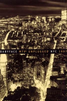 Babyface: MTV Unplugged NYC 1997 のサムネイル画像