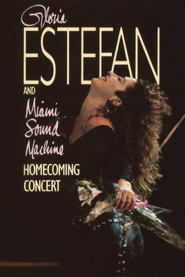 Gloria Estefan and Miami Sound Machine: Homecoming Concert のサムネイル画像