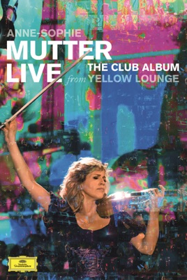 Anne -Sophie Mutter Live: the Club Album from Yellow Lounge のサムネイル画像