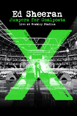 Ed Sheeran: Jumpers for Goalposts Live At Wembley Stadium のサムネイル画像