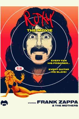 Frank Zappa & the Mothers: Roxy the Movie のサムネイル画像