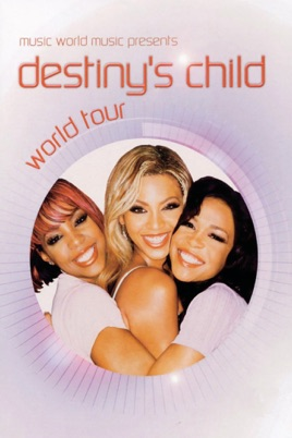 Destiny's Child: World Tour のサムネイル画像
