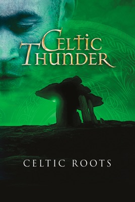 Celtic Thunder: Celtic Roots のサムネイル画像