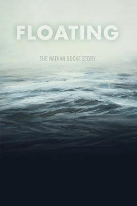 Floating - The Nathan Gocke Story のサムネイル画像