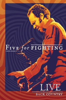 Five for Fighting: Live - Back Country のサムネイル画像