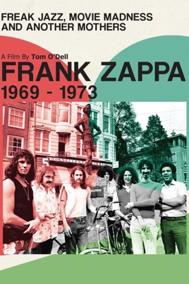 Frank Zappa - Freak Jazz. Movie Madness & Another Mothers のサムネイル画像