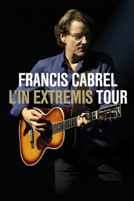 Francis Cabrel: L'In Extremis Tour のサムネイル画像