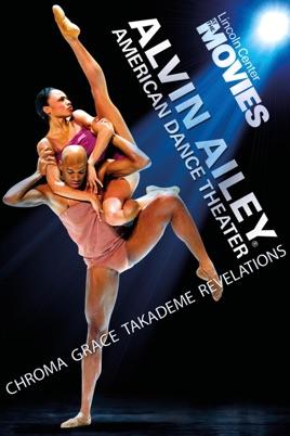 Alvin Ailey American Dance Theater - Chroma. Grace. Takademe. Revelations のサムネイル画像