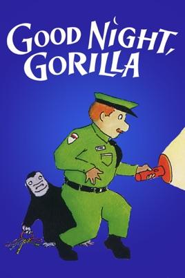 Good Night. Gorilla のサムネイル画像