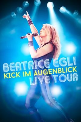 Beatrice Egli: Kick im Augenblick - Live Tour のサムネイル画像