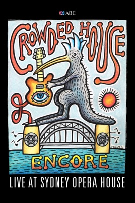 Crowded House: Live At Sydney Opera House のサムネイル画像