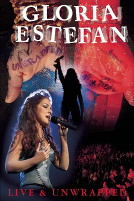 Gloria Estefan: Live & Unwrapped のサムネイル画像