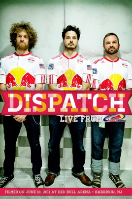 Dispatch: Live from Red Bull Arena のサムネイル画像