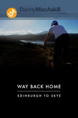 Danny MacAskill: Way Back home のサムネイル画像