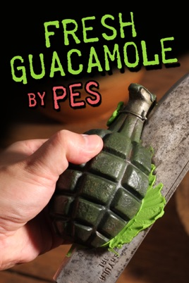 Fresh Guacamole のサムネイル画像