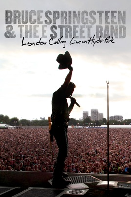 Bruce Springsteen & The E Street Band: London Calling - Live in Hyde Park のサムネイル画像