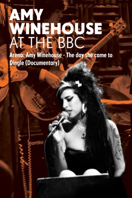 Amy Winehouse: At the BBC - Arena: The Day She Came to Dingle のサムネイル画像