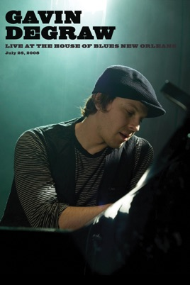 Gavin Degraw: Live at House of Blues New Orleans. 7/ 29/ 08 のサムネイル画像