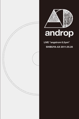 """androp: LIVE """"angstrom 0.3 pm"""" @SHIBUYA -AX のサムネイル画像"""