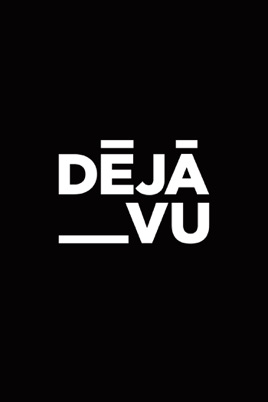 Deja Vu のサムネイル画像