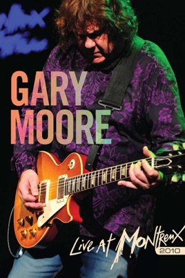 Gary Moore: Live At Montreux 2010 のサムネイル画像
