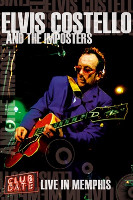 Elvis Costello and the Imposters: Club Date - Live In Memphis のサムネイル画像