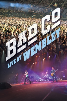 Bad Company: Live At Wembley のサムネイル画像
