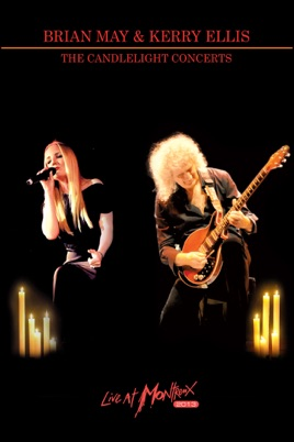 Brian May & Kerry Ellis: The Candlelight Concerts – Live at Montreux 2013 のサムネイル画像