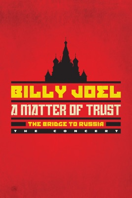 Billy Joel: A Matter of Trust - The Bridge To Russia the Concert のサムネイル画像