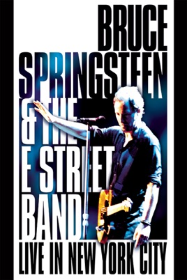 Bruce Springsteen & the E Street Band: Live in New York City のサムネイル画像