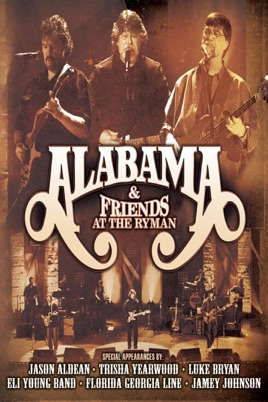 Alabama & Friends: at the Ryman のサムネイル画像