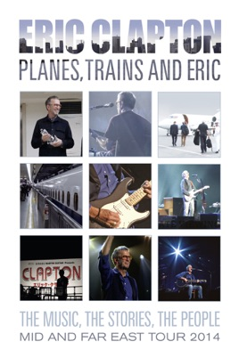 Eric Clapton: Planes. Trains and Eric のサムネイル画像