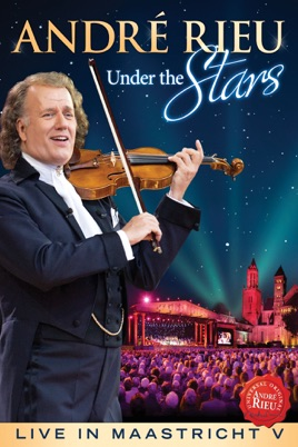 André Rieu: Under the Stars - Live In Maastricht V のサムネイル画像