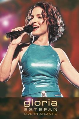Gloria Estefan: Live In Atlantis のサムネイル画像