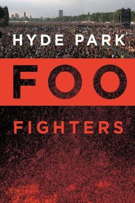 Foo Fighters: Hyde Park のサムネイル画像
