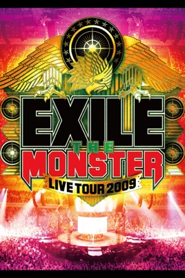 """EXILE LIVE TOUR 2009 """"THE MONSTER"""" のサムネイル画像"""