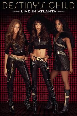 Destiny's Child: Live in Atlanta のサムネイル画像