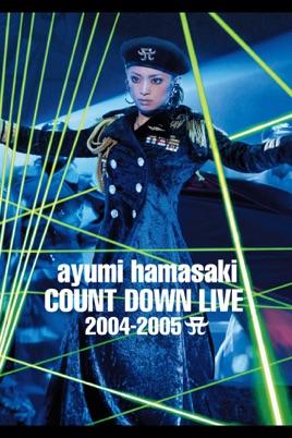 ayumi hamasaki COUNTDOWN LIVE 2004 -2005 A のサムネイル画像