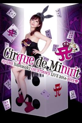 ayumi hamasaki COUNTDOWN LIVE 2014 -2015 A Cirque de Minuit のサムネイル画像