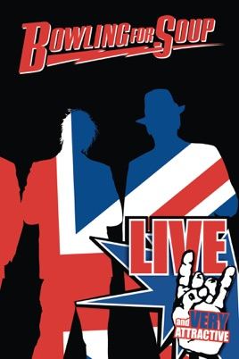Bowling for Soup: Live and Very Attractive のサムネイル画像